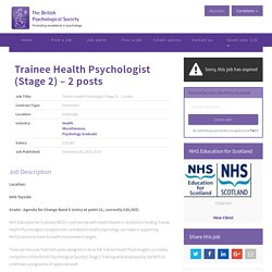 Trainee Health Psychologist (Stage 2) – 2 posts () - British Psychological Society