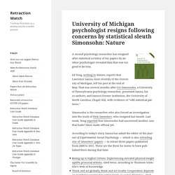 University of Michigan psychologist resigns following concerns by statistical sleuth Simonsohn: Nature