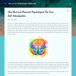Hire Best and Personal Psychologists For Your Self-Actualization