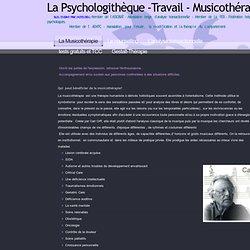 Psychologithèque > La Musicothérapie#_La_Musicotherapie_.A