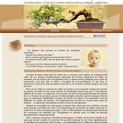 Comment m'assurer que mon bébé va bien dormir? - Céline Bidon-Lemesle - Psychologue clinicienne sur Paris 3ème et 15ème arr. (75003 - 75015) - Articles - Parent(s) - Bébé