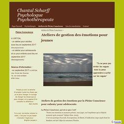 Ateliers de gestion des émotions pour jeunes - Chantal Scharff Psychologue Psychothérapeute