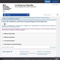 Listes de médecins, dentistes et psychologues francophones - Consulat général de France à Amsterdam