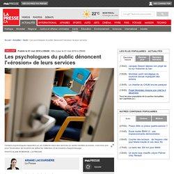 Les psychologues du public dénoncent l'«érosion» de leurs services