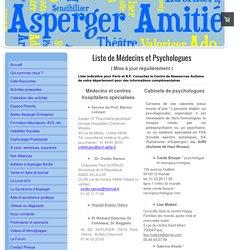 Liste psychologues et médecins - Asperger Amitié