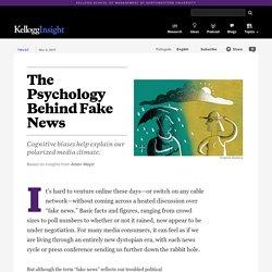 The Psychology Behind Fake News
