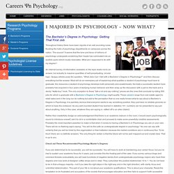 I Majored in Psychology - Next Steps?