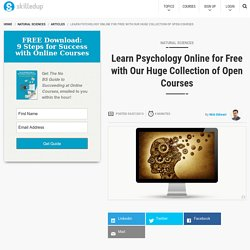 Learn Psychology Online for Free with Our Huge Collection of Open Courses