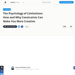 The Psychology of Limitation: How Constraints Make Us More Creative — Stories by Buffer