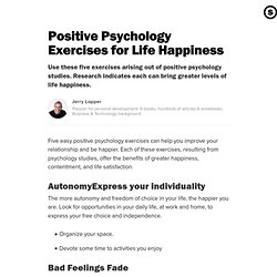 Positive Psychology Exercises for Life Happiness: Psychology Studies to Improve Relationships and Bring Happiness