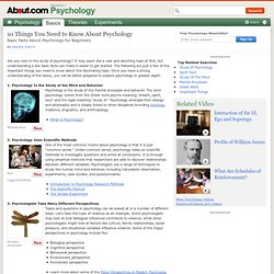 Psychology Facts: 10 Things You Need to Know About Psychology