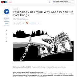 Psychology Of Fraud: Why Good People Do Bad Things
