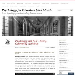 Psychology and ELT – Story-Generating Activities