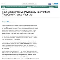 Four Simple Positive Psychology Interventions That Could Change Your Life