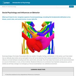 Social Psychology and Influences on Behavior