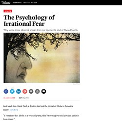 The Psychology of Irrational Fear