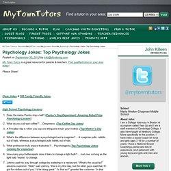 Psychology Jokes: Top Psychology Jokes