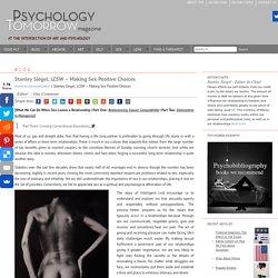 Stanley Siegel, LCSW - Making Sex Positive Choices - Psychology Tomorrow MagazinePsychology Tomorrow Magazine