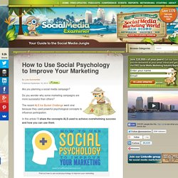 How to Use Social Psychology to Improve Your Marketing Social Media Examiner