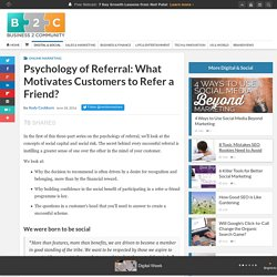 Psychology of Referral: What Motivates Customers to Refer a Friend?