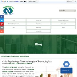 Child Psychology: The Challenges of Psychologists
