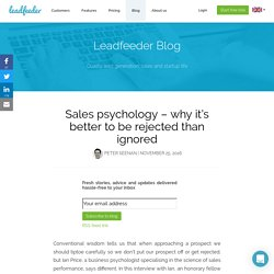Sales psychology – why it's better to be rejected than ignored