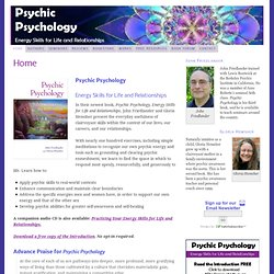 Psychic Psychology — Energy Skills for Life and Relationships