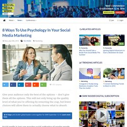 8 Ways to Use Psychology in Your Social Media Marketing