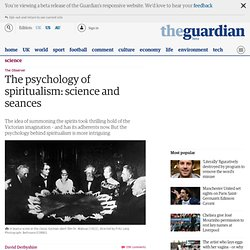 The psychology of spiritualism: science and seances