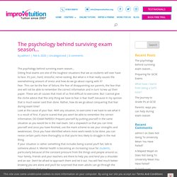 The psychology behind surviving exam season