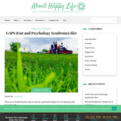 GAPS (Gut and Psychology Syndrome) diet - About Happy Life