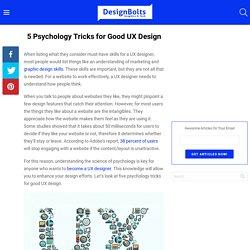 5 Psychology Tricks for Good UX Design