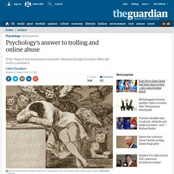 Psychology's answer to trolling and online abuse