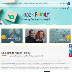 Psycholologue pour enfants pour rétablir un équilibre familial : Kidz et Family