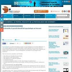 Psychomédia, le portail éducatif de la psychologie sur Internet -