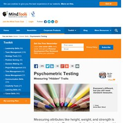 Psychometric Testing - Career Development From MindTools.com