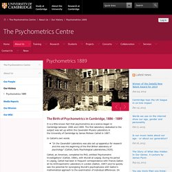 Psychometrics 1889 — The Psychometrics Centre
