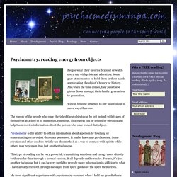 Psychometry, Psychoscopy reading spirit energy from objects
