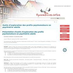 Outils d'exploration des profils psychomoteurs en psychiatrie adulte - Psychomotriciens du Rhin