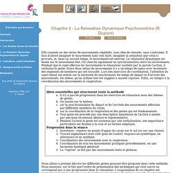 Relaxation psychomotrice - Deuxième année: fondements historiques et théoriques Troisième année: consignes de la relaxation dynamique