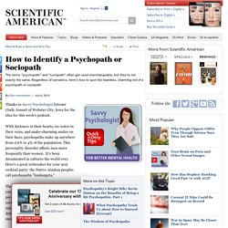 How to Identify a Psychopath or Sociopath