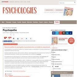 Psychopathe : Définition de Psychopathe