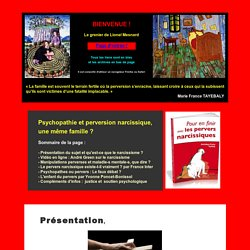 Psychopathie ou Pervesion et narcissisme ?