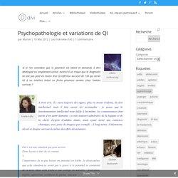 Psychopathologie et variations de QI