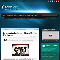 Psychopaths in Charge – Maybe They're Not Human