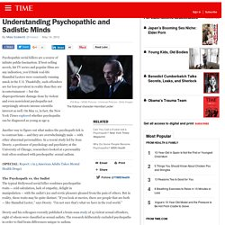 Psychopaths vs. Sadists: Brain Science, Public Fascination