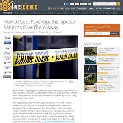How to Spot Psychopaths: Speech Patterns Give Them Away