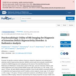 Psychoradiologic Utility of MR Imaging for Diagnosis of Attention Deficit Hyperactivity Disorder: A Radiomics Analysis - PubMed