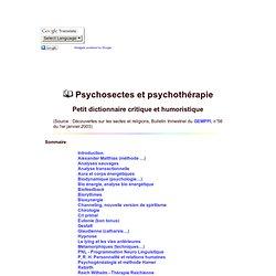 Psychosectes et psychothérapies, petit dictionnaire critique