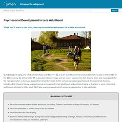 Psychosocial Development in Late Adulthood
